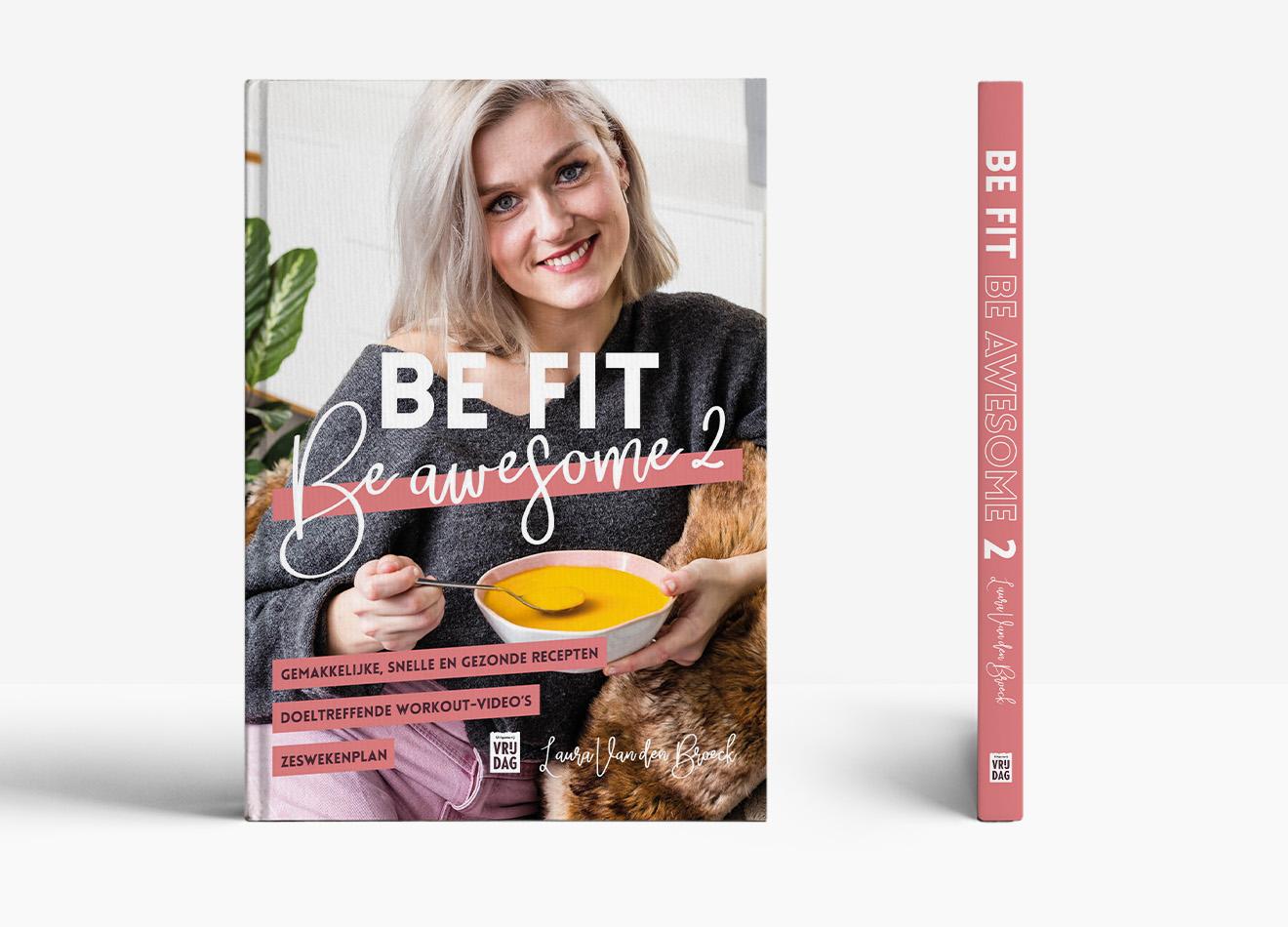 Boekverzorging Be fit, be awesome kook boek Laura Van den Broeck - Vera Post