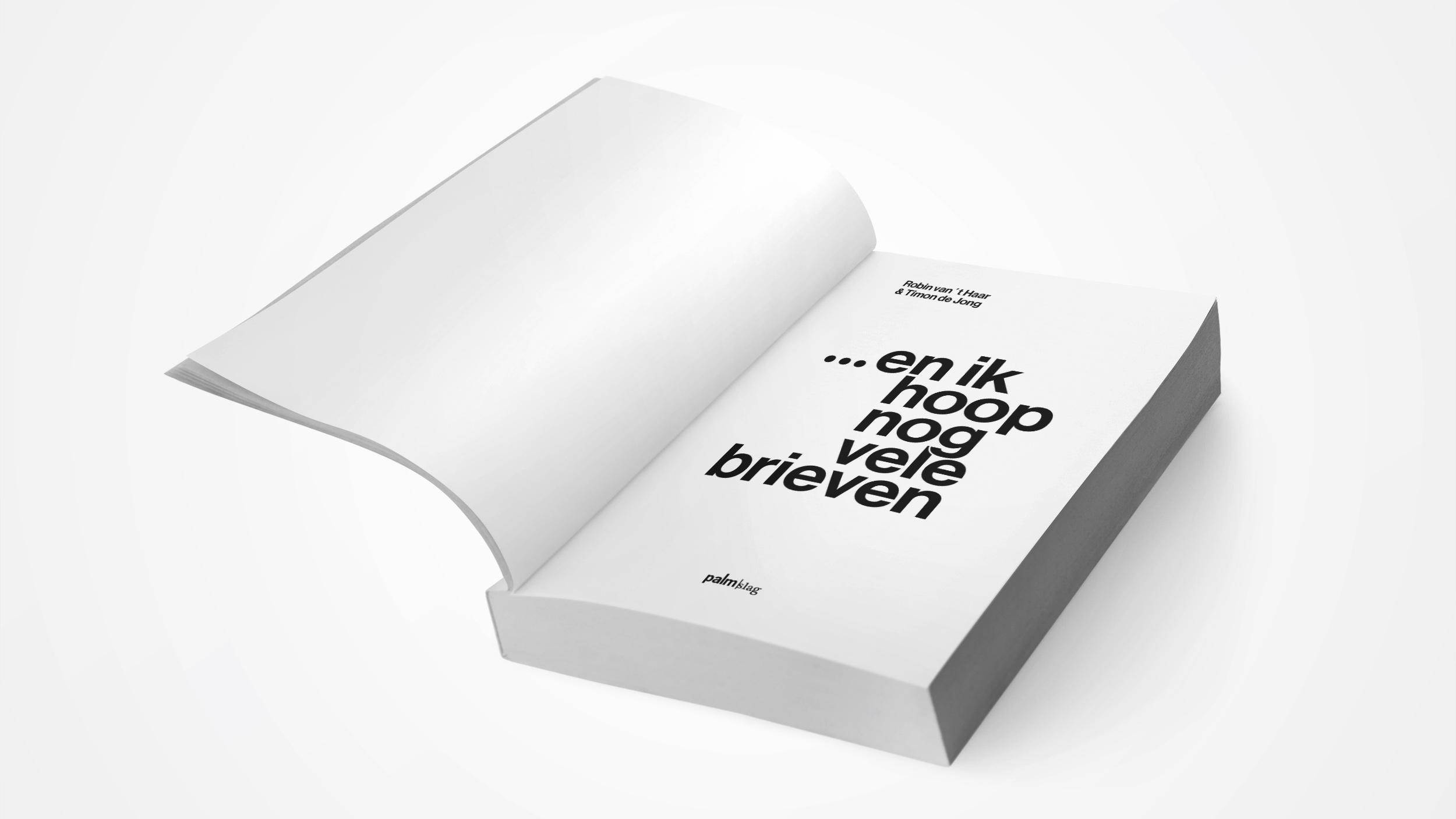 Boekverzorging Binnenwerk 'En ik hoop nog vele brieven' - Timon de Jong - Uitgeverij Palmslag